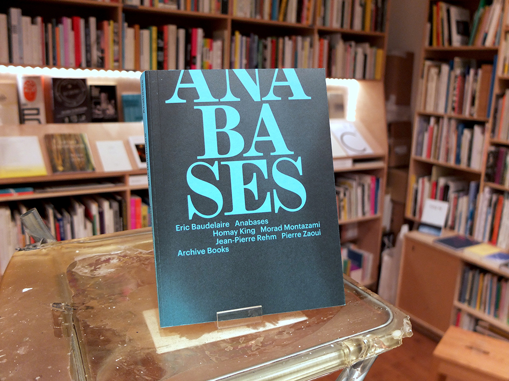 BAUDELAIRE, Eric - Anabases