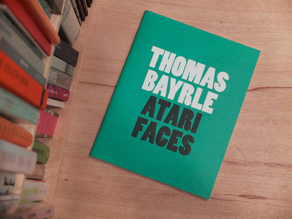BAYRLE, Thomas - Atari Faces
