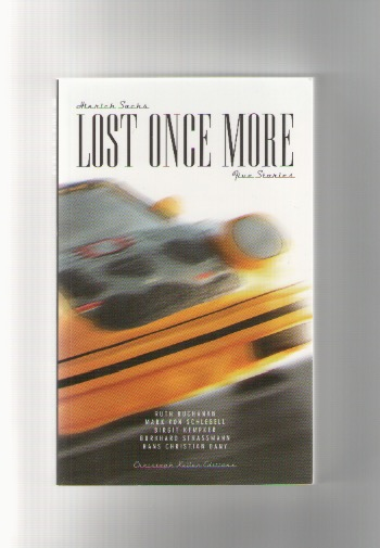 KELLER, Christoph (ed.) - Hinrich Sachs: Lost Once More – Five Stories