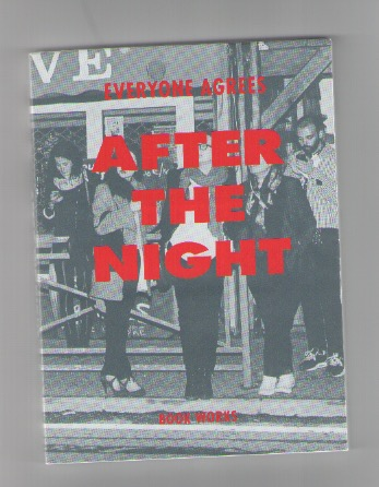 EVERYONE AGREES - After The Night