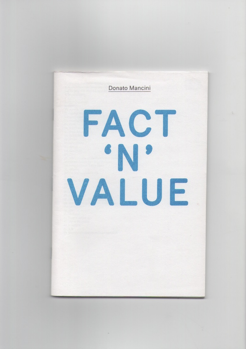 MANCINI, Donato - Pamphlet #01: Donato Mancini, Fact 'n' Value
