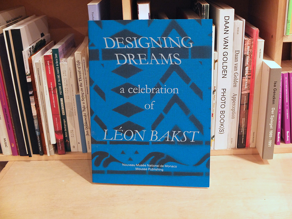 BAKST, Léon - Designing Dreams: A Celebration of Léon Bakst