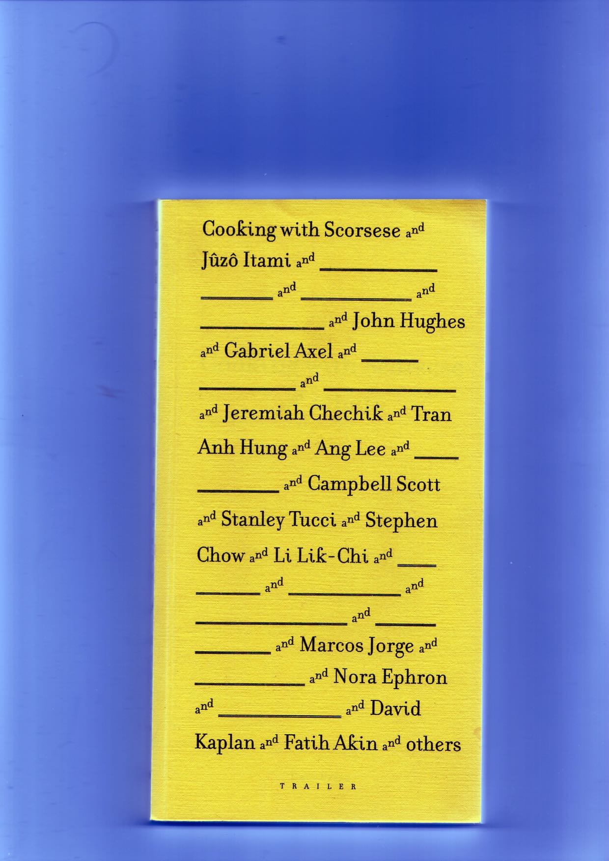PELLERIN, Ananda (ed.) - Cooking with Scorsese and others
