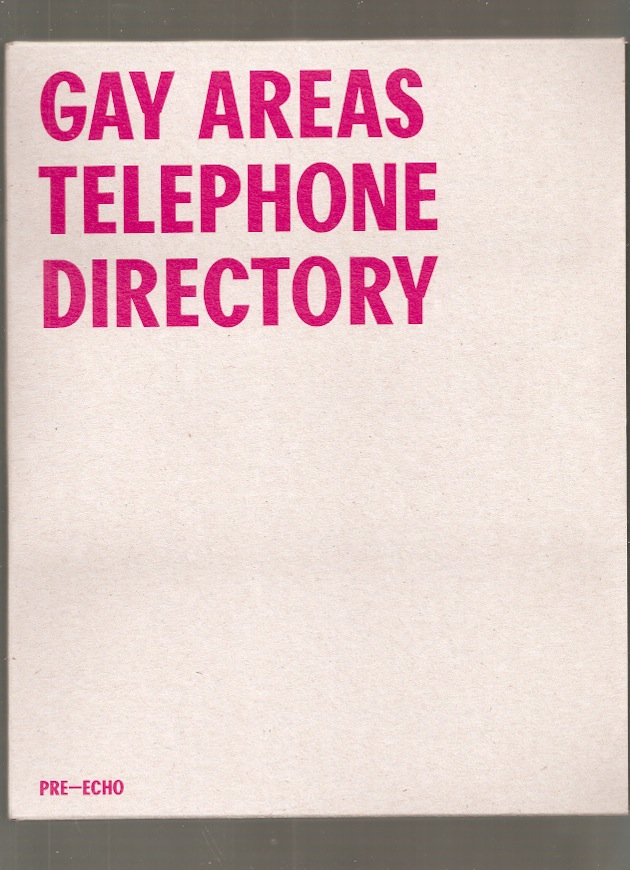 Gay International Inc. (ed.) - Gay Areas Telephone Directory