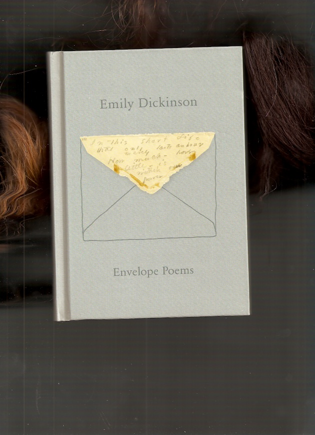 DICKINSON, Emily - Envelope Poems