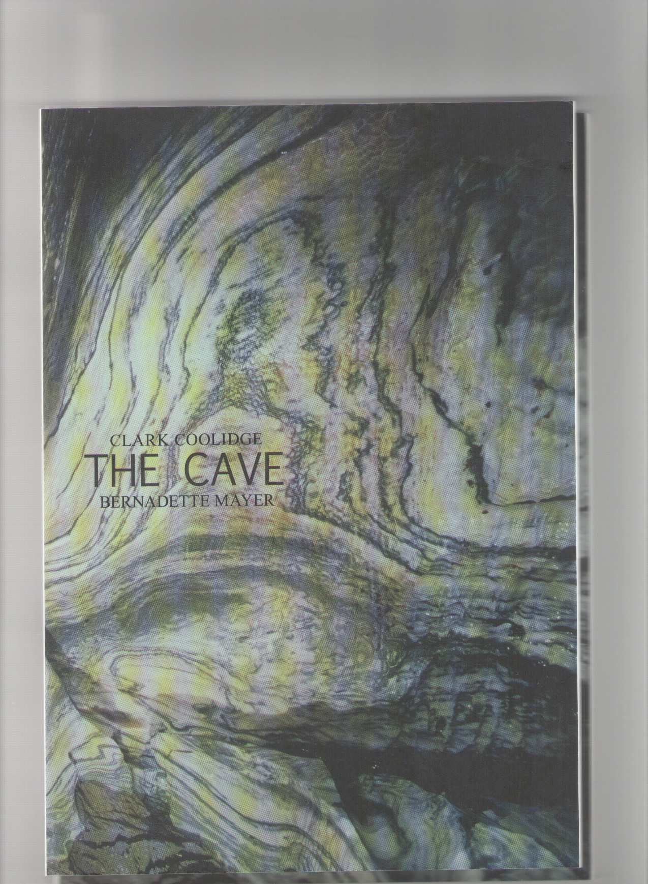 COOLIDGE, Clark; MEYER, Bernadette - The Cave