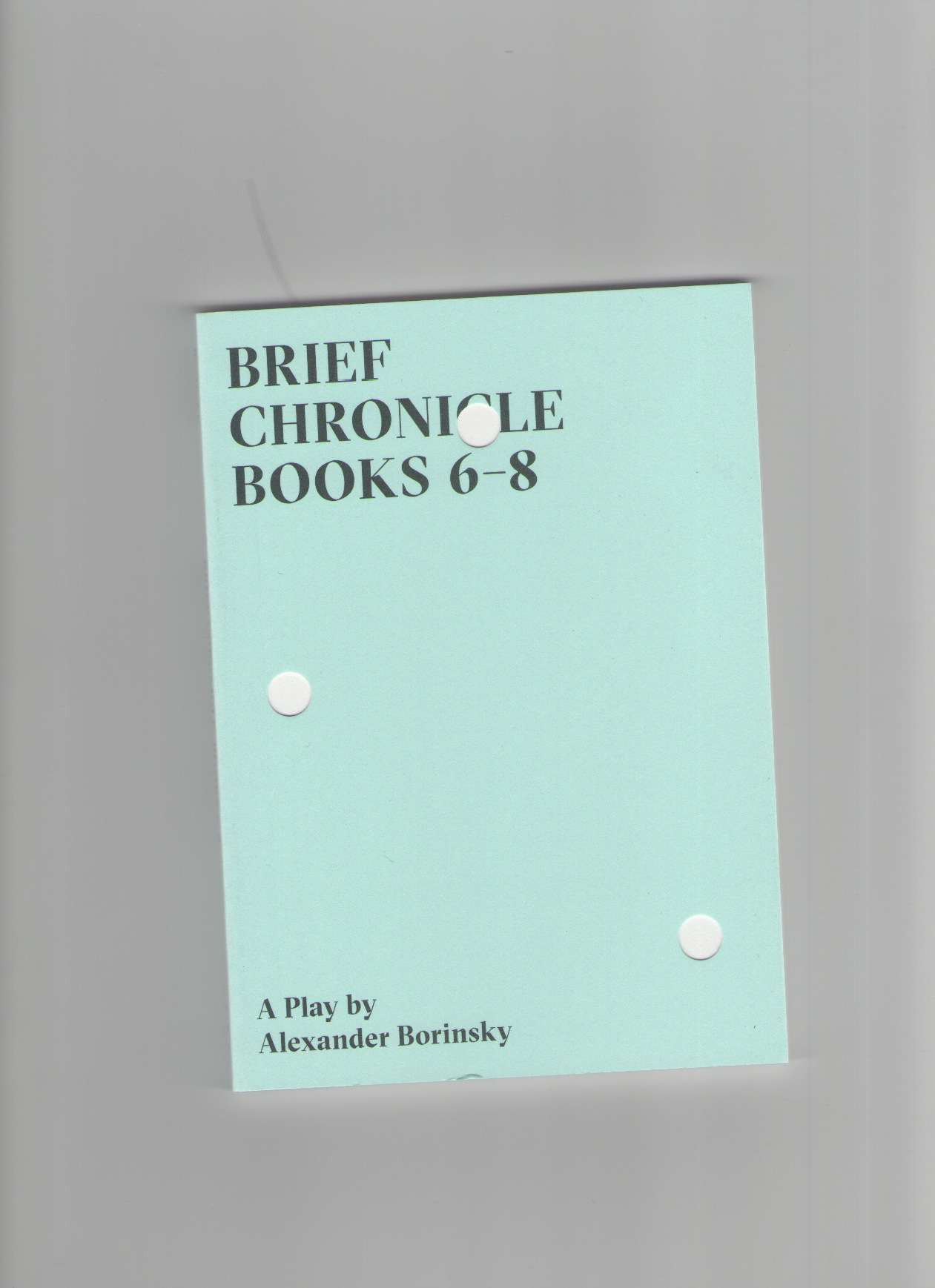 BORINSKY, Alexander  - Brief Chronicle Books 6-8