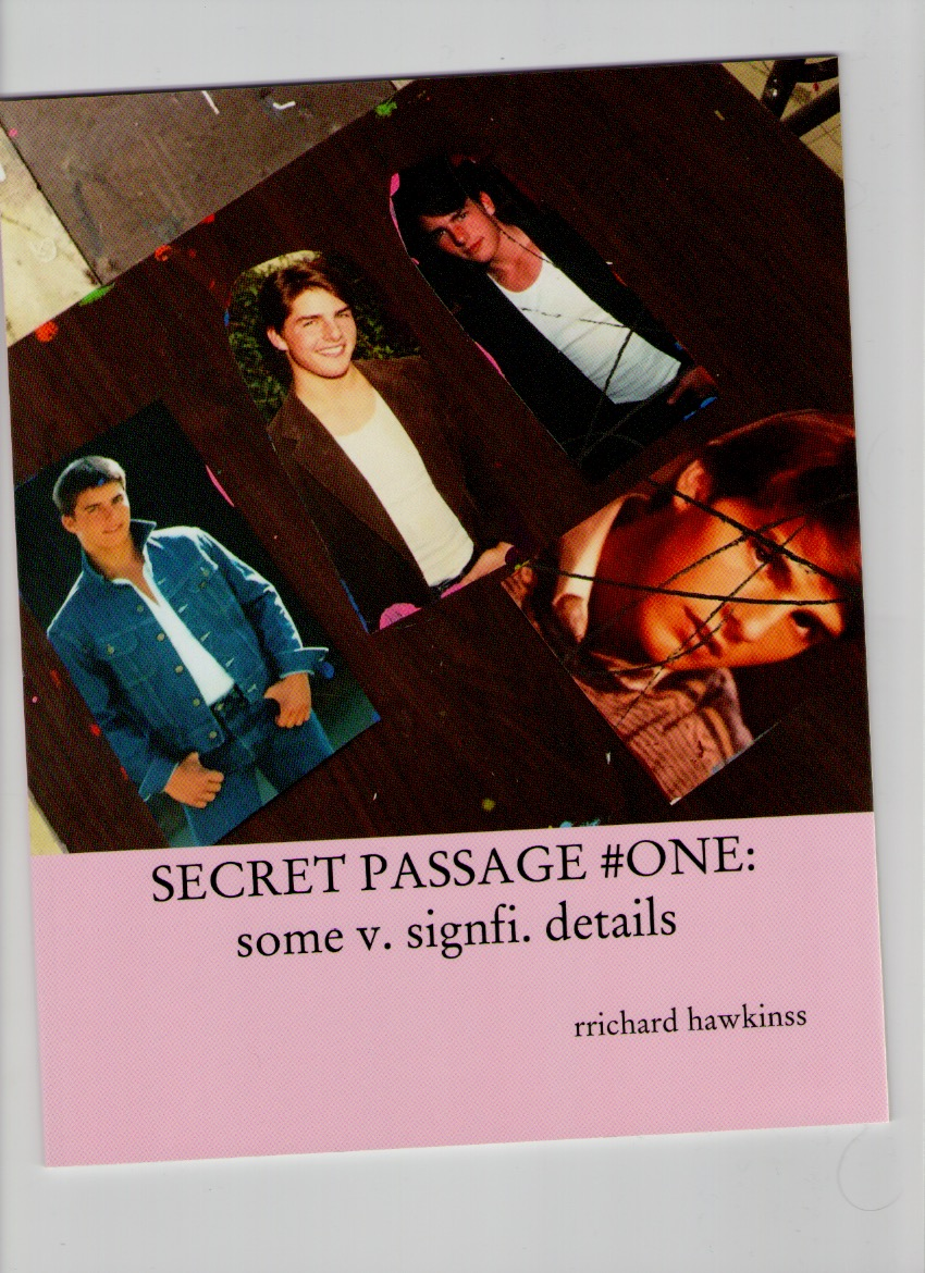 HAWKINS, Richard - SECRET PASSAGE #ONE: some v. signfi. details