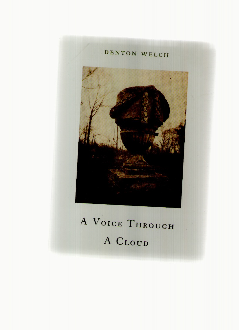 WELCH, Denton - A Voice Through A Cloud