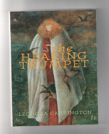 CARRINGTON, Leonora - The Hearing Trumpet