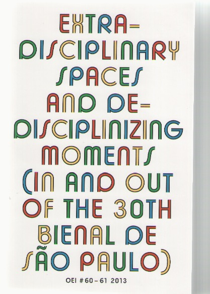 MAGNUSSON, Jonas J.; GRÖNBERG, Cecilia (eds.) - OEI #60-61 Extra-disciplinary spaces and de-disciplinizing moments