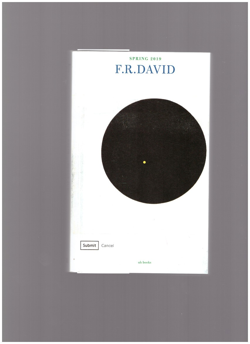 "HOLDER, Will (ed.) - F.R. David (T) Spring 2019. ""Black Sun"""