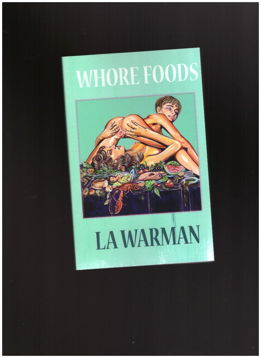 WARMANN, LA - Whore Foods