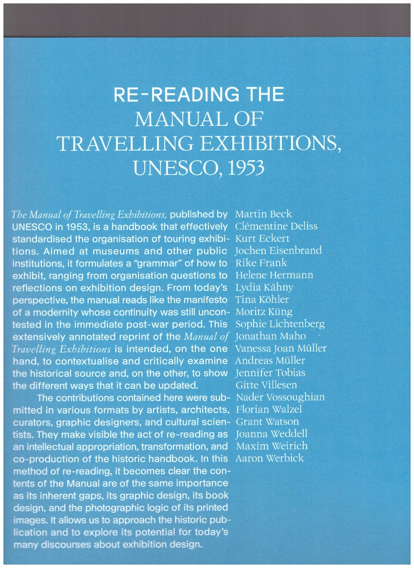 MÜLLER, Andreas; KÄHNY, Lydia; LICHTENBERG, Sophie; WERBICK, Aaron; WEIRICH, Maxim (eds.) - Re-reading the Manual of Travelling Exhibitions