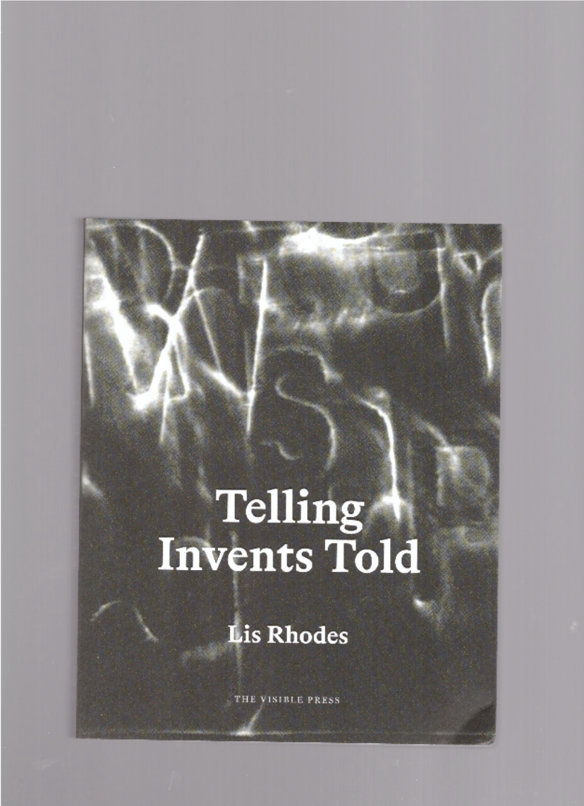 RHODES, Lis - Telling Invents Told