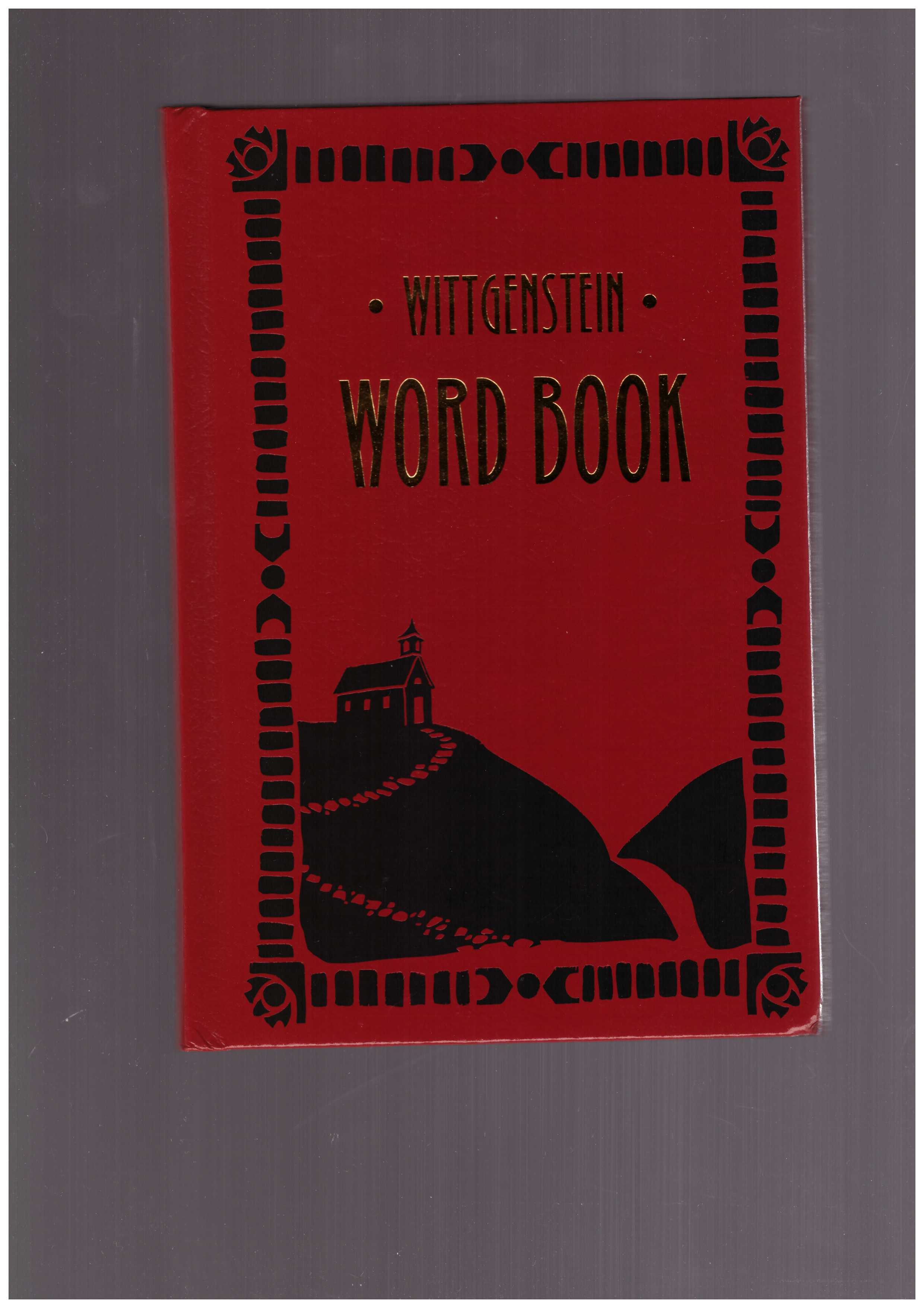 WITTGENSTEIN, Ludwig - Word Book