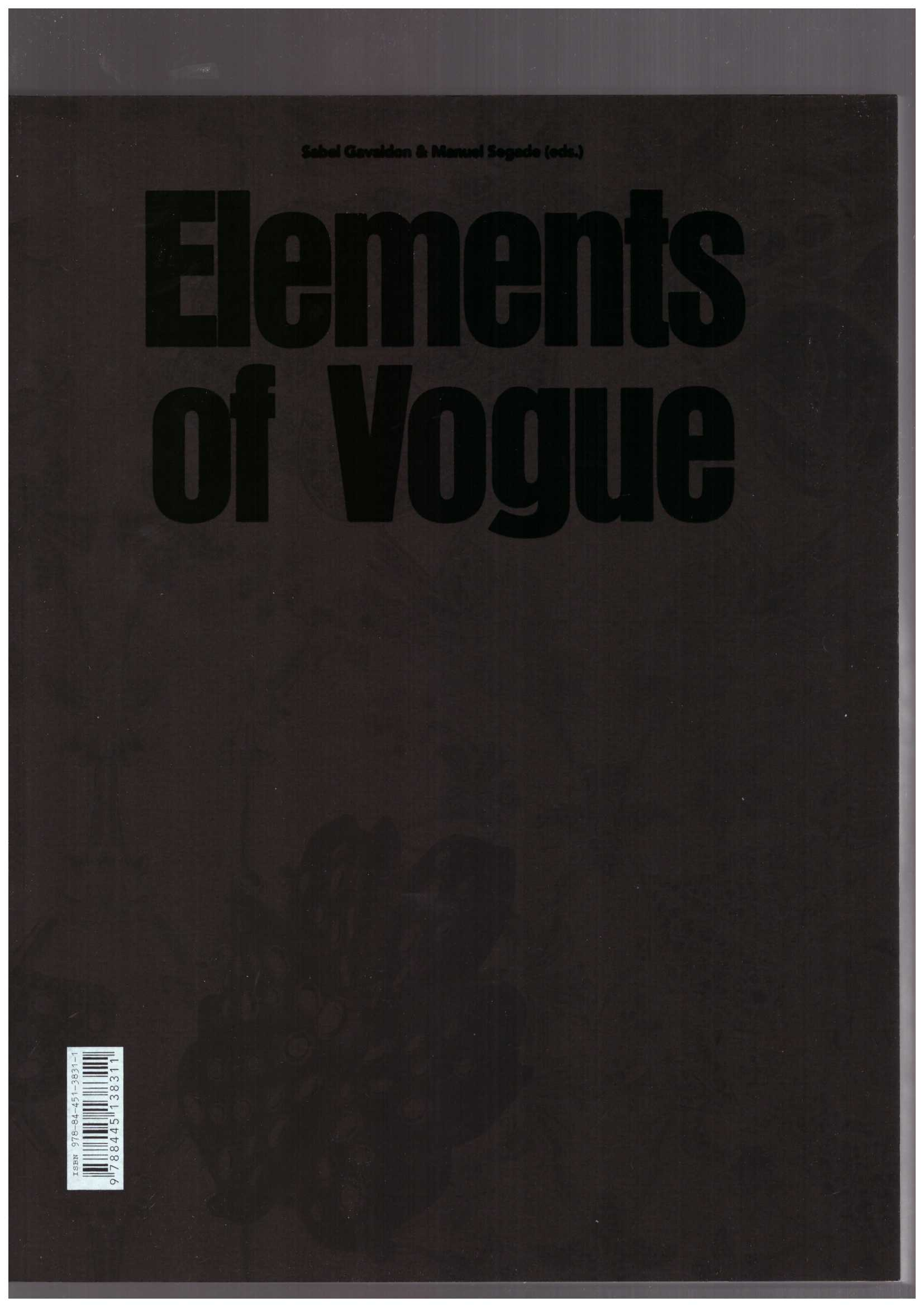 GAVALDON, Sabel Gavaldon; SEGADE, Manuel (eds.) - Elements of Vogue