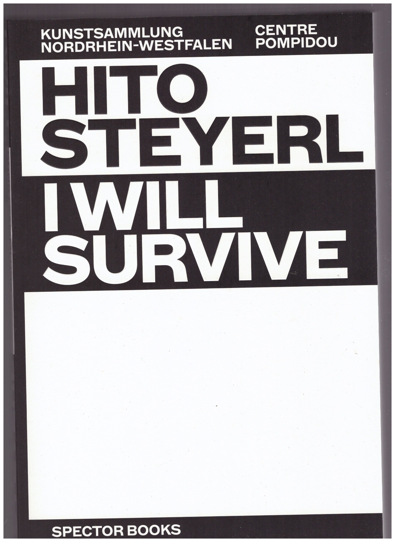 STEYERL, Hito - I will survive