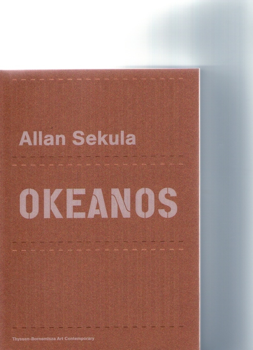 SEKULA, Allan - Okeanos (Sternberg Press)
