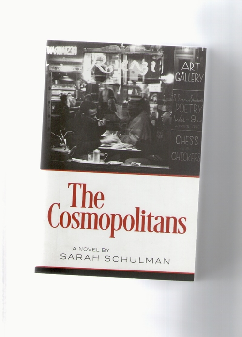 SCHULMAN, Sarah - The Cosmopolitans (The Feminist Press)