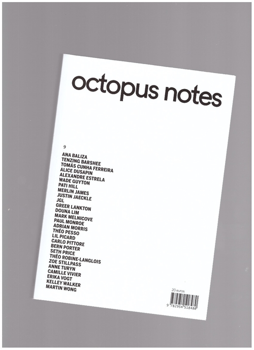 DUSAPIN, Alice; PIALOUX, Alice; PINTEAUX, Baptiste; LABORDE, Martin (eds.) - Octopus notes #9 (Octopus notes)