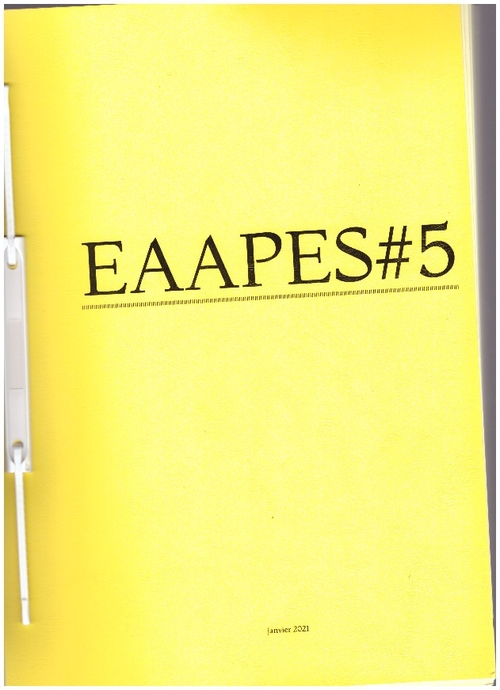 HOUETTE, Charlotte; PACOTTE, Clara (eds.) - EAAPES – #5, janvier 2021 (DQ Press,The Cheapest University)