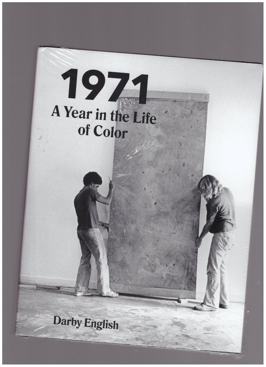 ENGLISH, Darby - 1971. A Year in the Life of Color