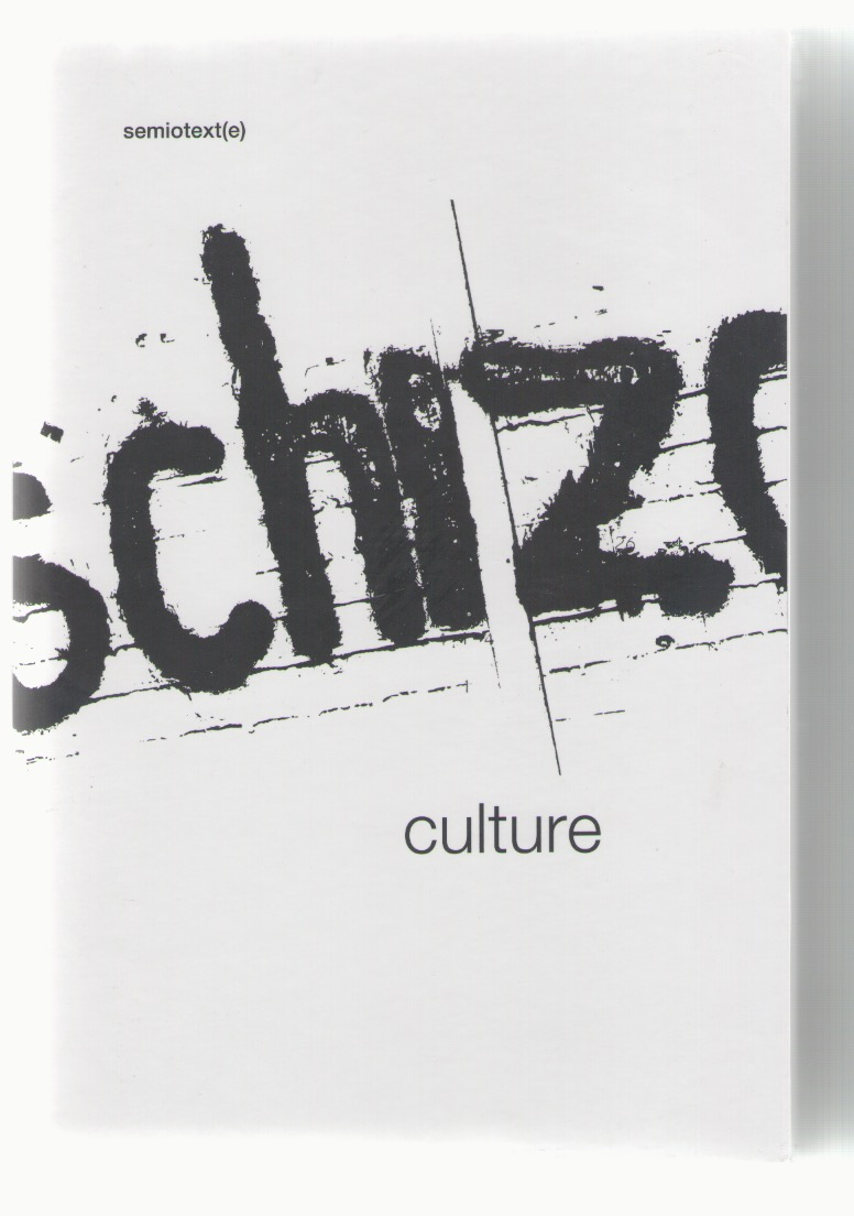 LOTRINGER, Sylvère; MORRIS, David (eds.) - Schizo-Culture (2 Vol. Set)