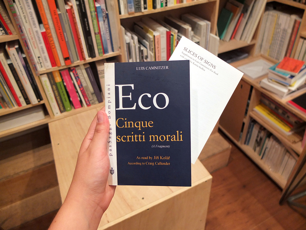 CAMNITZER, Luis - Eco Book (Cinque Scritti morali, as read by Jiri Kolar, accoring to Craig Callender)