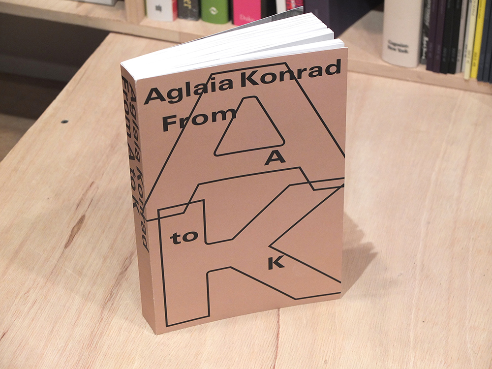 KONRAD, Aglaia - From A to K