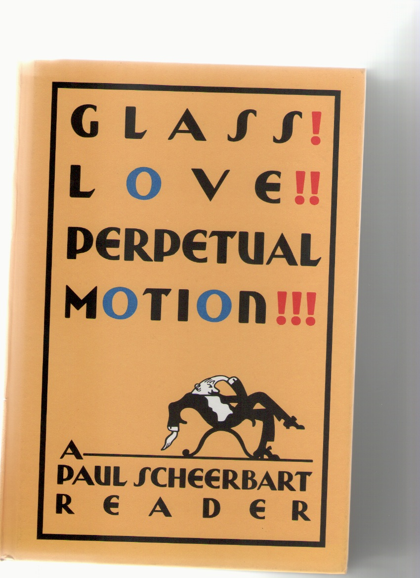 BURGIN, Christine; McELHENY, Josiah - Glass! Love!! Perpetual Motion!!! A Paul Scheerbart Reader