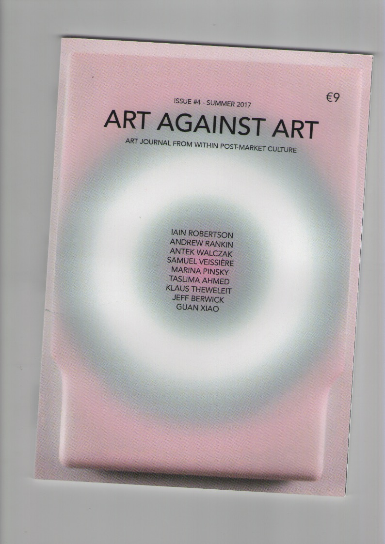 AHMED, Taslima; GNAM, Manuel (eds.) - Art Against Art #4