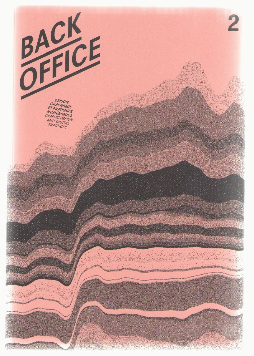 DONNOT, Kévin; GAY, Elise; MASURE, Anthony (eds.) - Back Office #2 (2018)