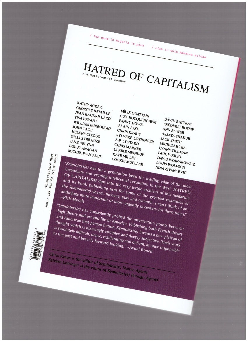 Hatred of Capitalism: A Semiotext