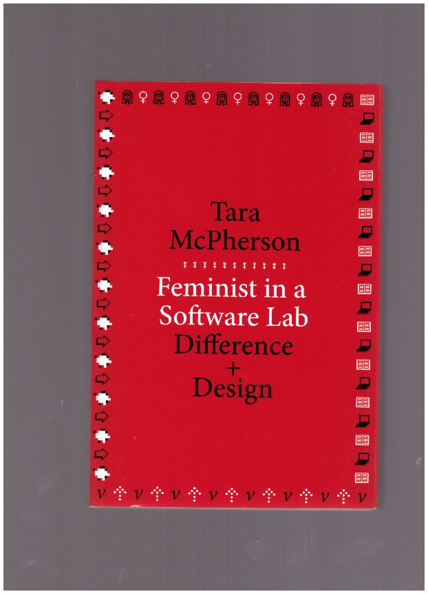MCPHERSON, Tara - Feminist in a software lab