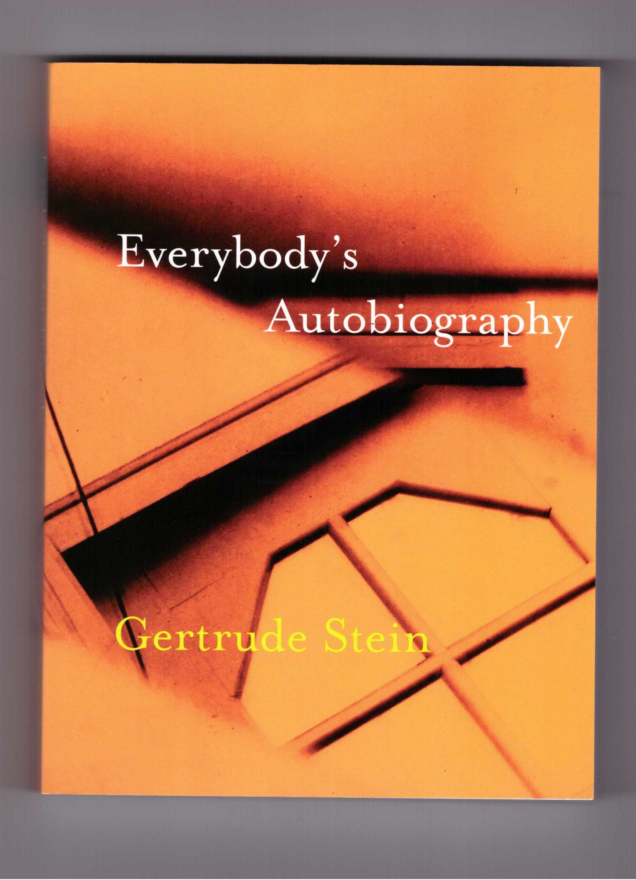 STEIN, Gertrude - Everybody's Autobiography