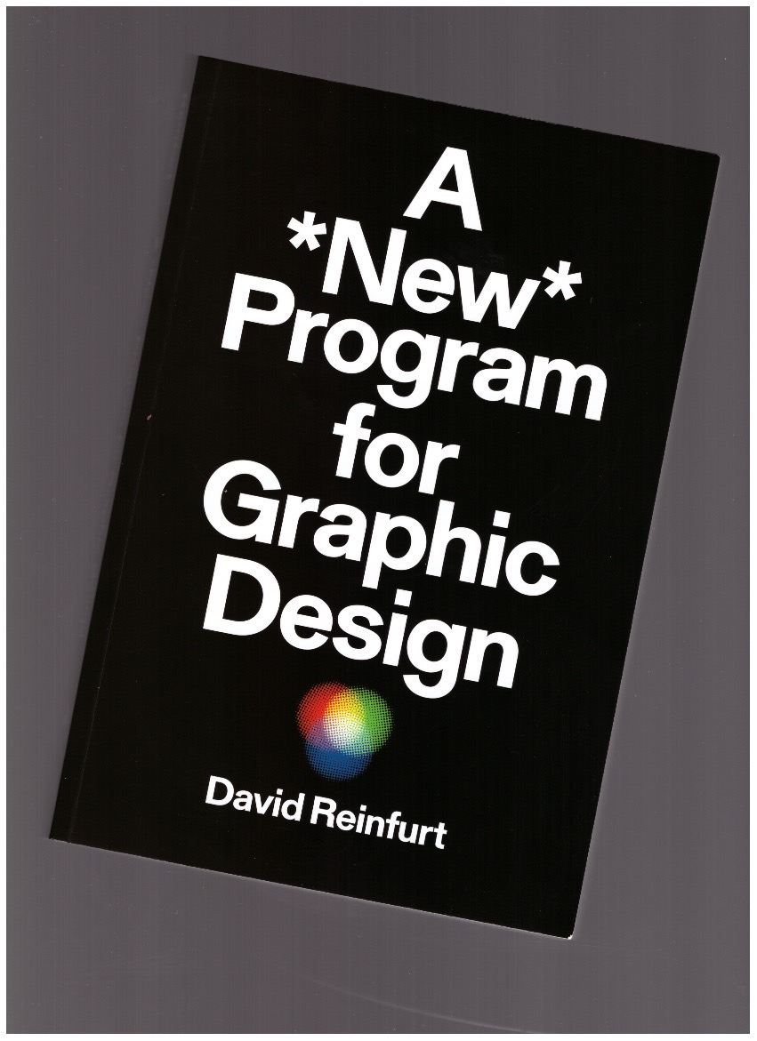 REINFURT, David - A *New* Program for Graphic Design