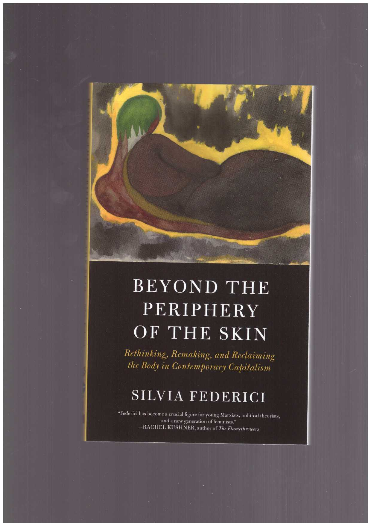 FEDERICI, Silvia - Beyond the periphery of the skin