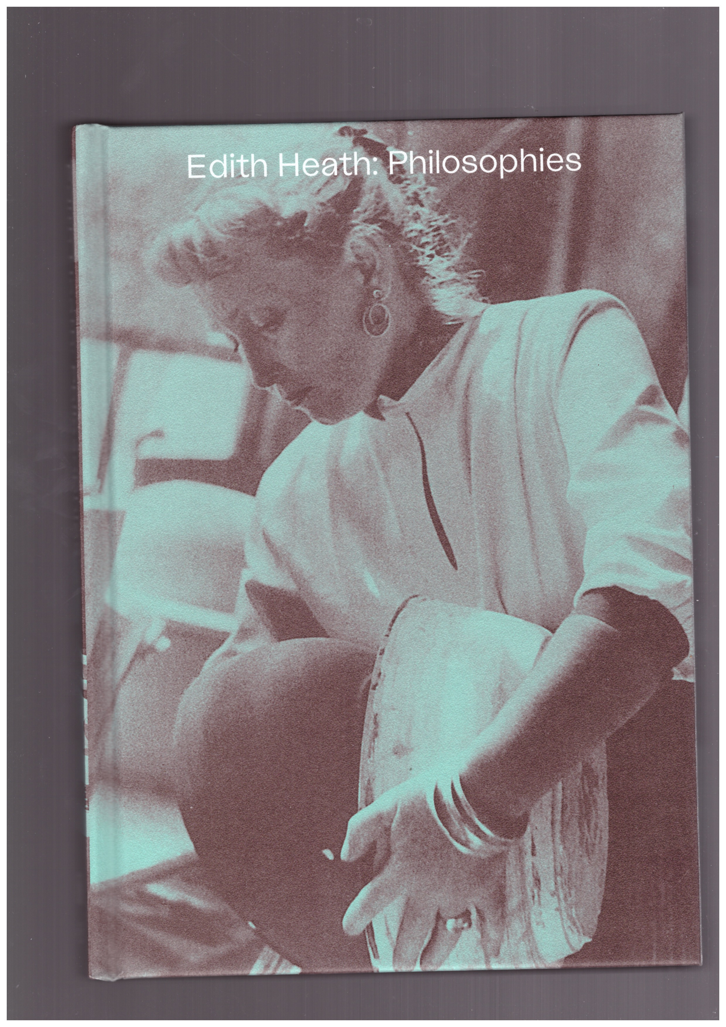 VOLLAND, Jennifer M. ; MARINO, Chris (eds.) - Edith Heath : Philosophies