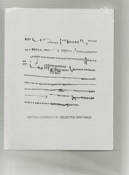 DERMISACHE, Mirta - Selected Writings (Ugly Duckling Presse)