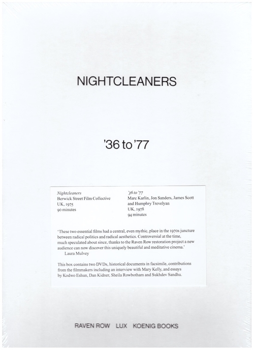 BERWICK STREET FILM COLLECTIVE - Nightcleaners + '36 to '77 (Raven Row,LUX,Koenig Books)