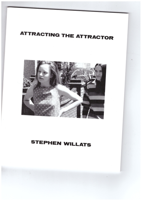 WILLATS, Stephen - Attracting the Attractor (Claire de Rouen)