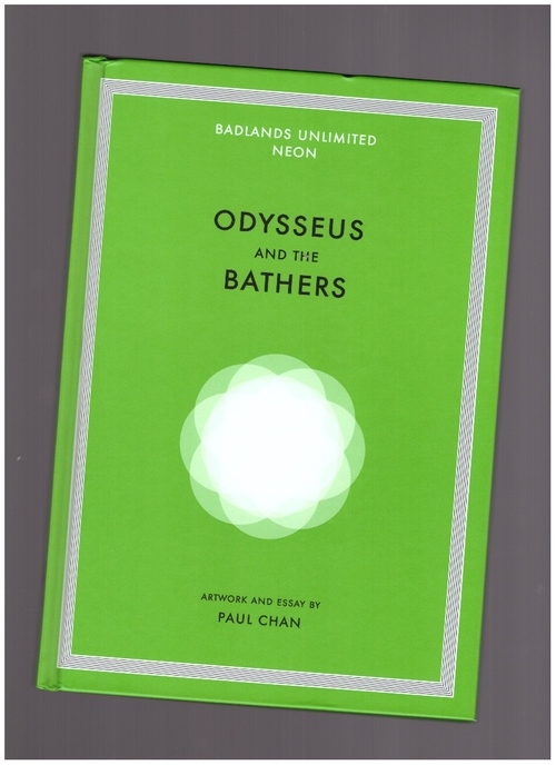 CHAN, Paul - Odysseus and The Bathers (Badlands Unlimited)