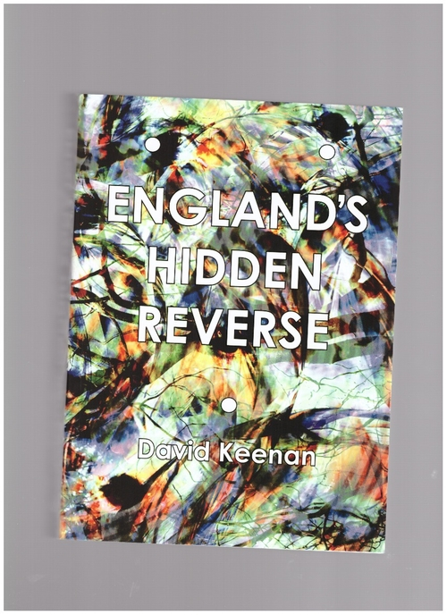 KEENAN, David - England's Hidden Reverse (Strange Attractor Press)