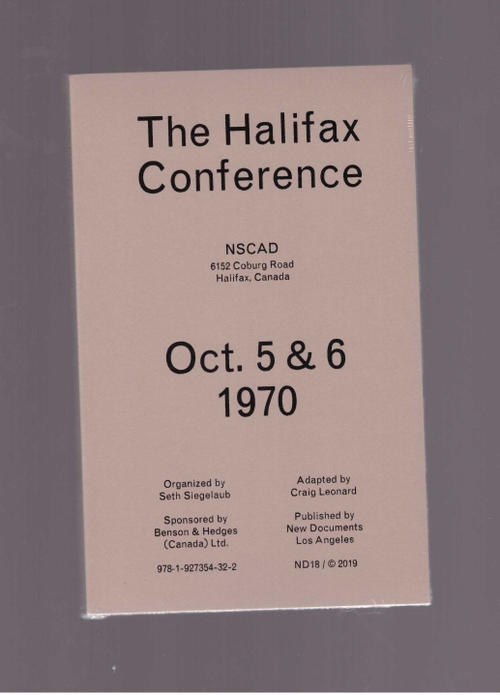 LEONARD, Craig; KHONSARY, Jeff; SIEGELAUB, Seth (eds.) - The Halifax Conference (New Documents)