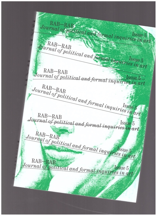 BOYNIK, Sezgin (ed.) - Rab-Rab: Journal for Political and Formal Inquiries in Art #5 (Rab-Rab Press)