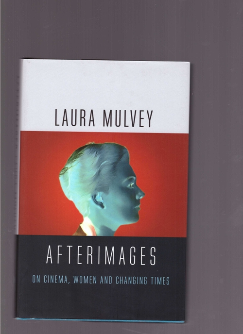 MULVEY, Laura - Afterimages (Reaktion Books)