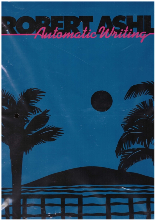 ASHLEY, Robert - Automatic Writing (Lovely Music,Ltd.)