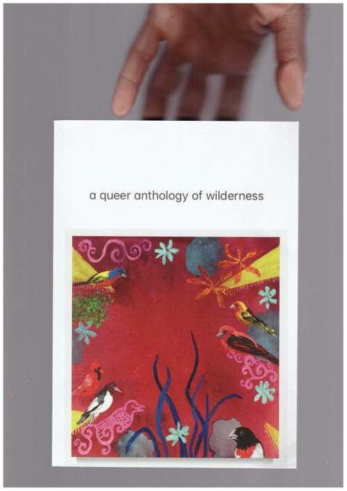 Various - A Queer Anthology of Wilderness (Pilot Press)