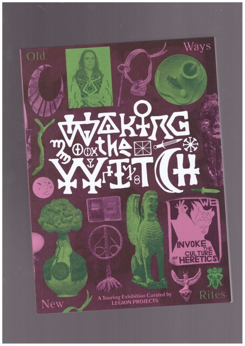 HUGHES, Matthew ; HELLE Una Hamilton  - Waking the Witch (Legion Projects)